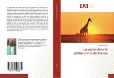 Обложка La vertu dans la philosophie de Platon