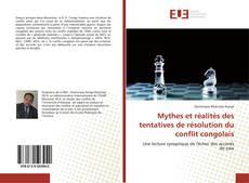 Borítókép a  Mythes et réalités des tentatives de résolution du conflit congolais - hoz