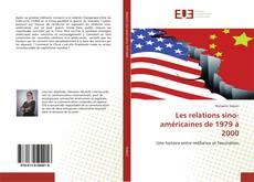 Обложка Les relations sino-américaines de 1979 à 2000