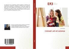 Couverture de L'envol: art et science