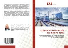 Bookcover of Exploitation commerciale des chemins de fer
