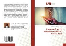 Bookcover of Usage agricole du téléphone mobile au Burkina Faso
