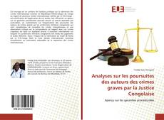 Capa do livro de Analyses sur les poursuites des auteurs des crimes graves par la Justice Congolaise