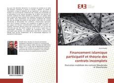Financement islamique participatif et théorie des contrats incomplets kitap kapağı