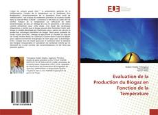 Evaluation de la Production du Biogaz en Fonction de la Température kitap kapağı