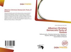 Bookcover of Albanian Christian Democratic Party of Kosovo