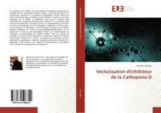 Vectorisation d'inhibiteur de la Cathepsine D的封面