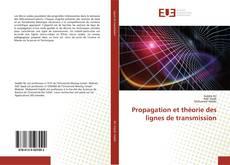 Capa do livro de Propagation et théorie des lignes de transmission