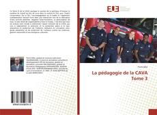 Borítókép a  La pédagogie de la CAVA Tome 3 - hoz