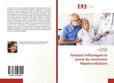 Bookcover of Facteurs influençant la survie du carcinome hépato-cellulaire