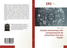 Portada del libro de Analyse économique des comportements de prévention face aux risques