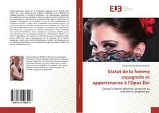Обложка Statut de la femme espagnole et appartenance à l'Opus Dei