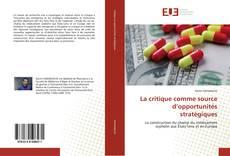 Copertina di La critique comme source d'opportunités stratégiques