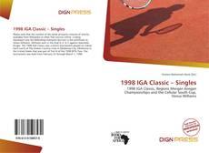 Bookcover of 1998 IGA Classic – Singles