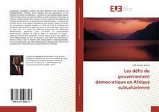 Les défis du gouvernement démocratique en Afrique subsaharienne kitap kapağı