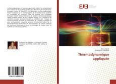 Couverture de Thermodynamique appliquée