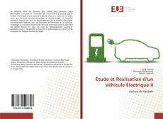 Portada del libro de Étude et Réalisation d'un Véhicule Électrique II