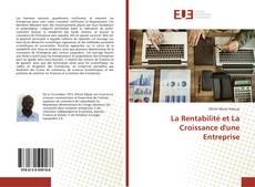 Bookcover of La Rentabilité et La Croissance d'une Entreprise