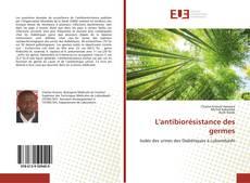 Обложка L'antibiorésistance des germes