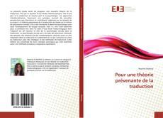 Bookcover of Pour une théorie prévenante de la traduction