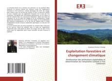 Copertina di Exploitation forestière et changement climatique