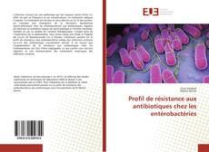 Capa do livro de Profil de résistance aux antibiotiques chez les entérobactéries