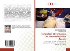 Couverture de Simulation Et Formation Des Paramédicaux En Tunisie