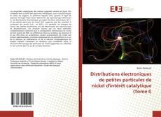 Distributions électroniques de petites particules de nickel d'intérêt catalytique (Tome I) kitap kapağı