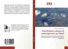 Обложка Planification urbaine et aménagement au Tchad