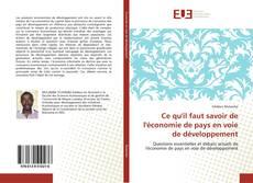 Couverture de Ce qu'il faut savoir de l'économie de pays en voie de développement