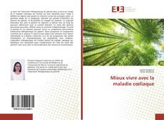 Bookcover of Mieux vivre avec la maladie cœliaque