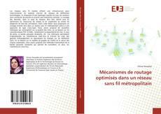Capa do livro de Mécanismes de routage optimisés dans un réseau sans fil métropolitain