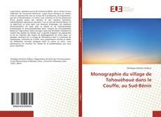 Portada del libro de Monographie du village de Tohouèhoué dans le Couffo, au Sud-Bénin
