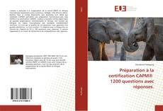 Обложка Préparation à la certification CAPM® 1200 questions avec réponses.