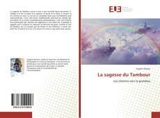 Bookcover of La sagesse du Tambour