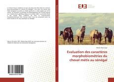 Borítókép a  Evaluation des caractères morphobiométries du cheval métis au sénégal - hoz