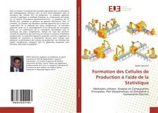 Portada del libro de Formation des Cellules de Production à l'aide de la Statistique