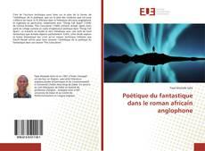 Обложка Poétique du fantastique dans le roman africain anglophone