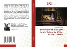 Couverture de Sémiotique et Théâtralité dans le Théâtre de KAKI et de GHELDERODE