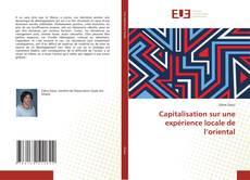Bookcover of Capitalisation sur une expérience locale de l'oriental