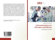 Bookcover of Instrumentations en chirurgie carotidienne