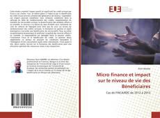 Couverture de Micro finance et impact sur le niveau de vie des Bénéficiaires