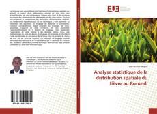 Bookcover of Analyse statistique de la distribution spatiale du fièvre au Burundi