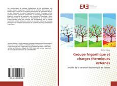 Portada del libro de Groupe frigorifique et charges thermiques externes