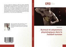 Обложка Burnout et adaptations physiologiques dans le football tunisien
