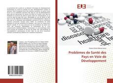 Problèmes de Santé des Pays en Voie de Développement kitap kapağı