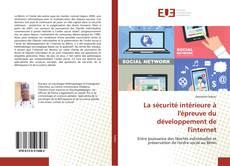 Portada del libro de La sécurité intérieure à l'épreuve du développement de l'internet