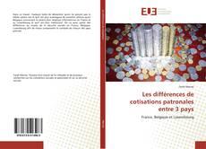 Bookcover of Les différences de cotisations patronales entre 3 pays