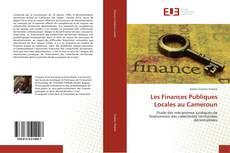 Bookcover of Les Finances Publiques Locales au Cameroun