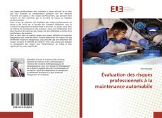 Couverture de Évaluation des risques professionnels à la maintenance automobile